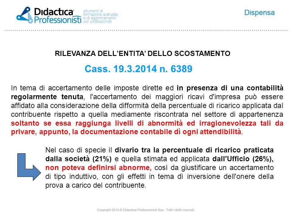 RILEVANZA DELL'ENTITA' DELLO SCOSTAMENTO Cass. 19.3.2014 n.