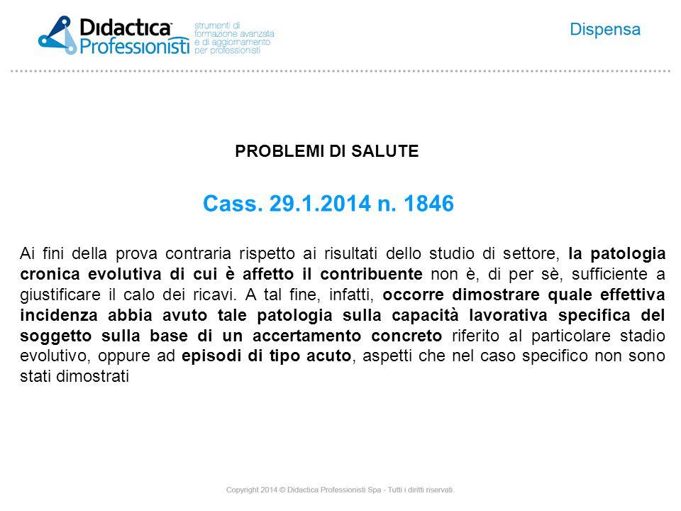 PROBLEMI DI SALUTE Cass. 29.1.2014 n.