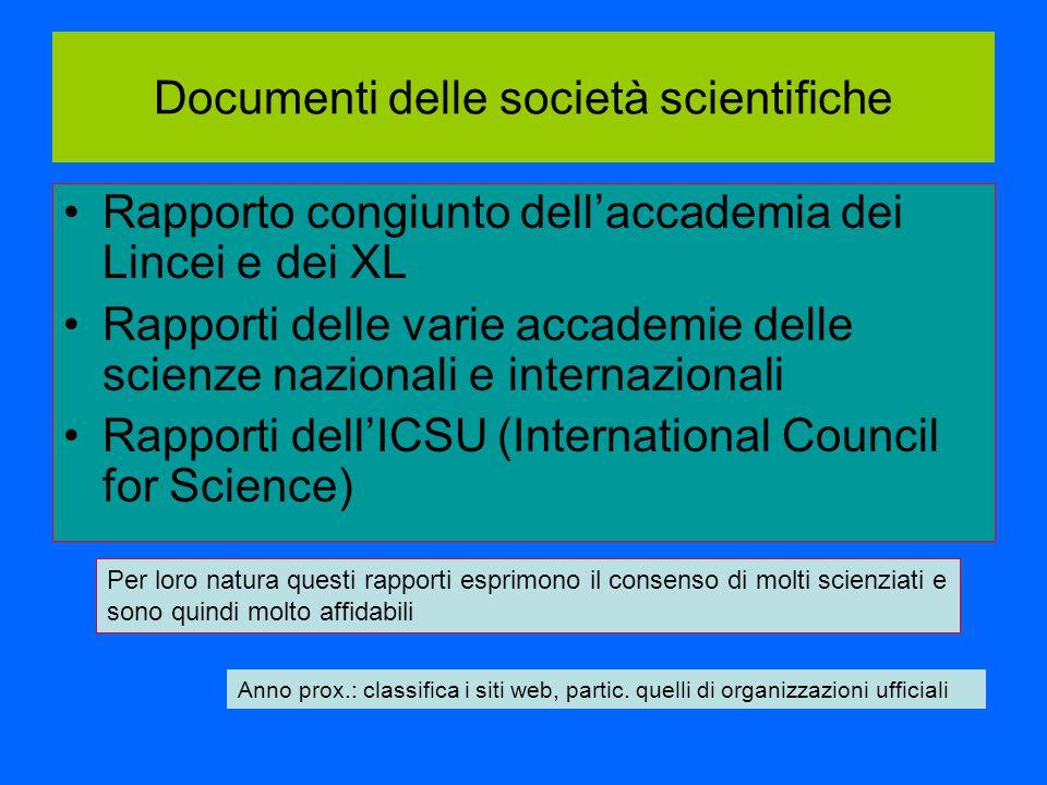 Documenti delle società scientifiche Rapporto congiunto dell'accademia dei Lincei e dei XL Rapporti delle varie accademie delle scienze nazionali e in