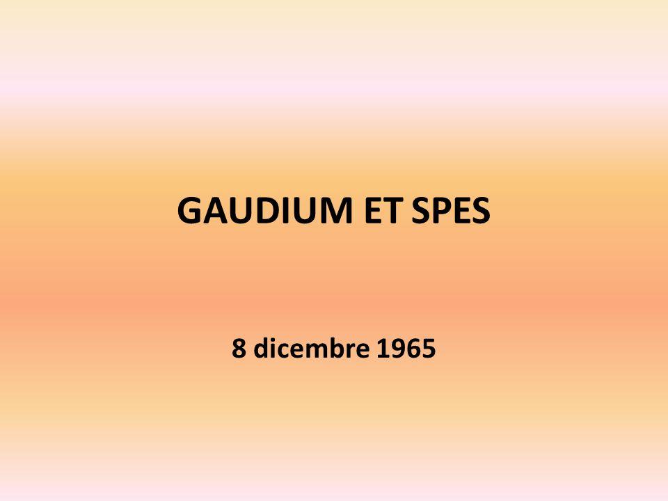 GAUDIUM ET SPES 8 dicembre 1965