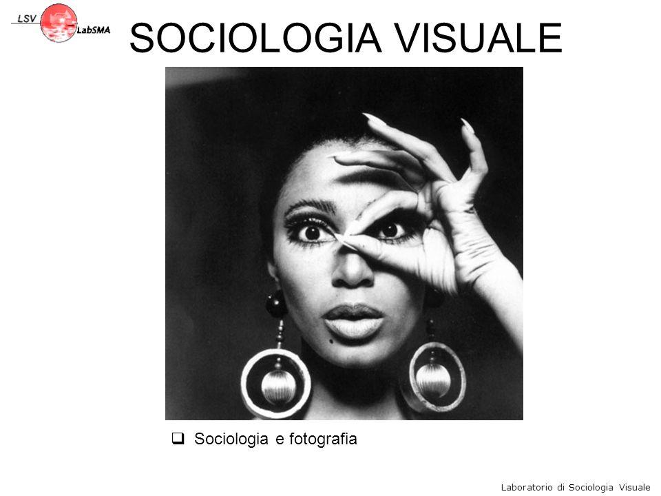Laboratorio di Sociologia Visuale MARGINALITA' del VISUALE in SOCIOLOGIA Secondo Faccioli si possono individuare anche le seguenti altre ragioni: Legittimazione delle tecniche matematico-statistiche è ormai fuori discussione nella ricerca scientifica, laddove manca invece per le immagini.