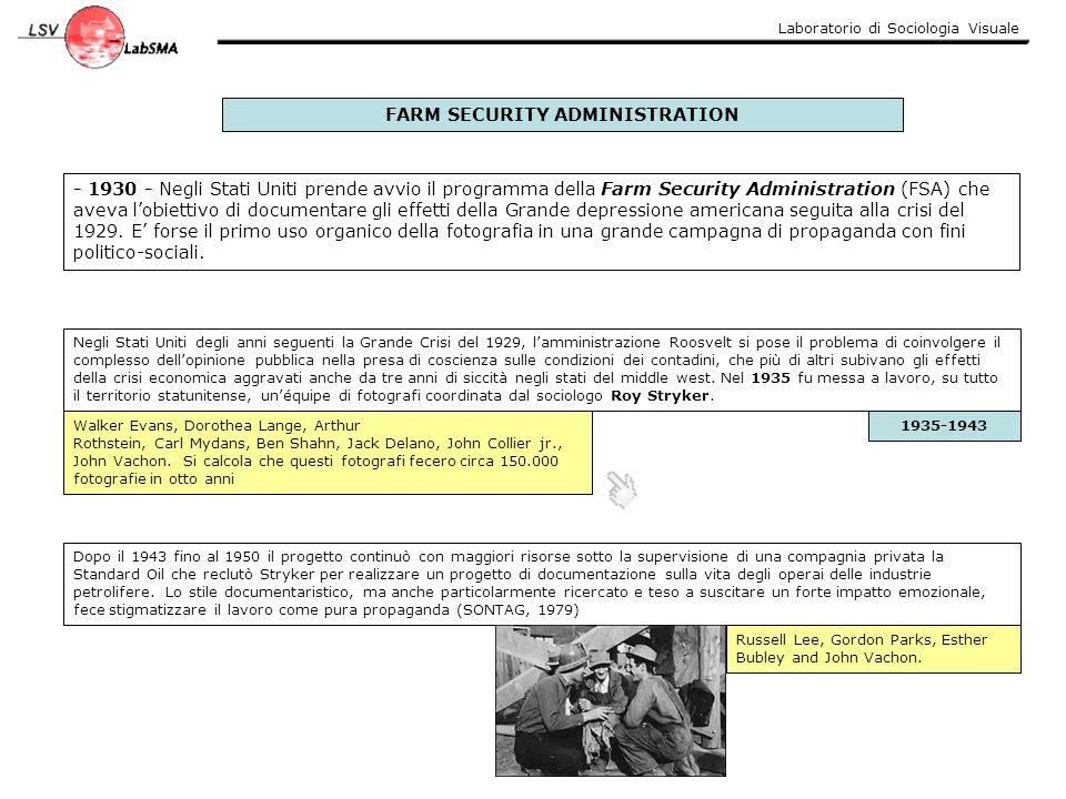 Laboratorio di Sociologia Visuale - 1930 - Negli Stati Uniti prende avvio il programma della Farm Security Administration (FSA) che aveva l'obiettivo