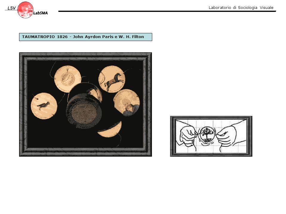 Laboratorio di Sociologia Visuale TAUMATROPIO 1826 - John Ayrdon Paris e W. H. Filton