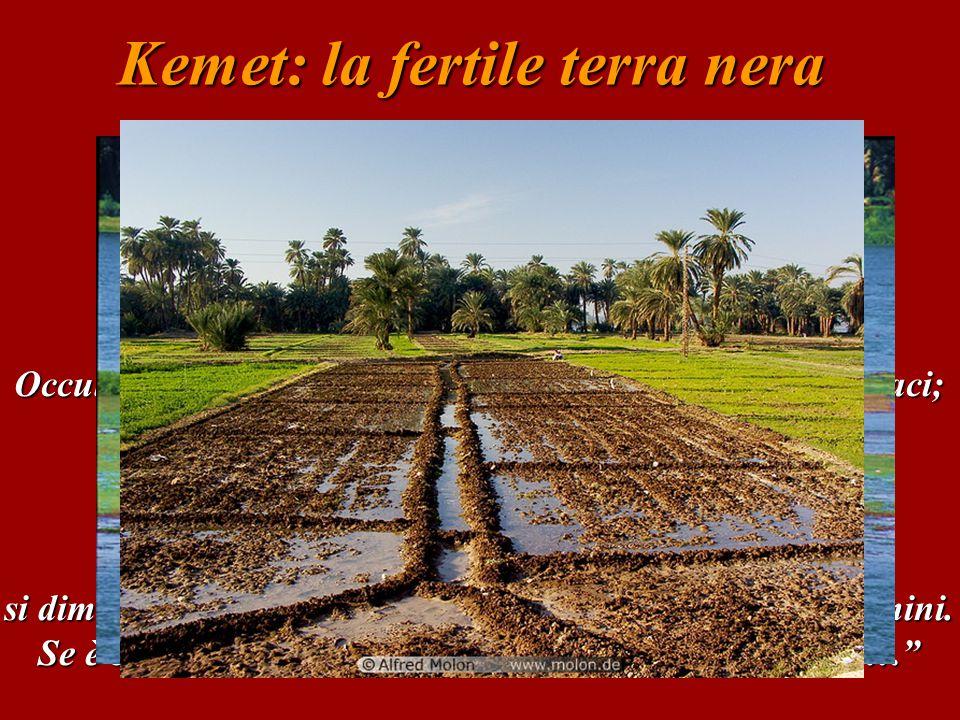 Kemet: la fertile terra nera INNO AL NILO (Nuovo Regno: 1539-1075) Salute a te, o Nilo che sei uscito dalla terra, e che sei venuto per far vivere l'Egitto.