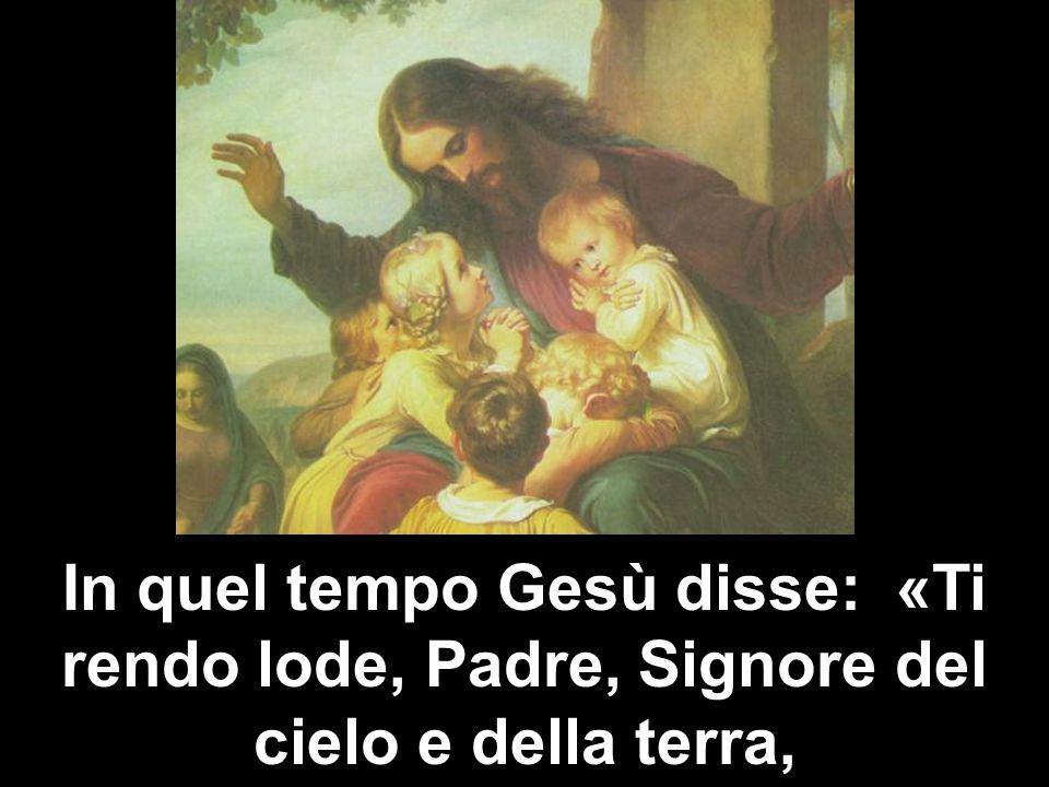 L adesione di alcuni, definiti piccoli e semplici, che, credendo alla parola e alle opere compiute da Gesù, hanno colto in lui la rivelazione del Padre,