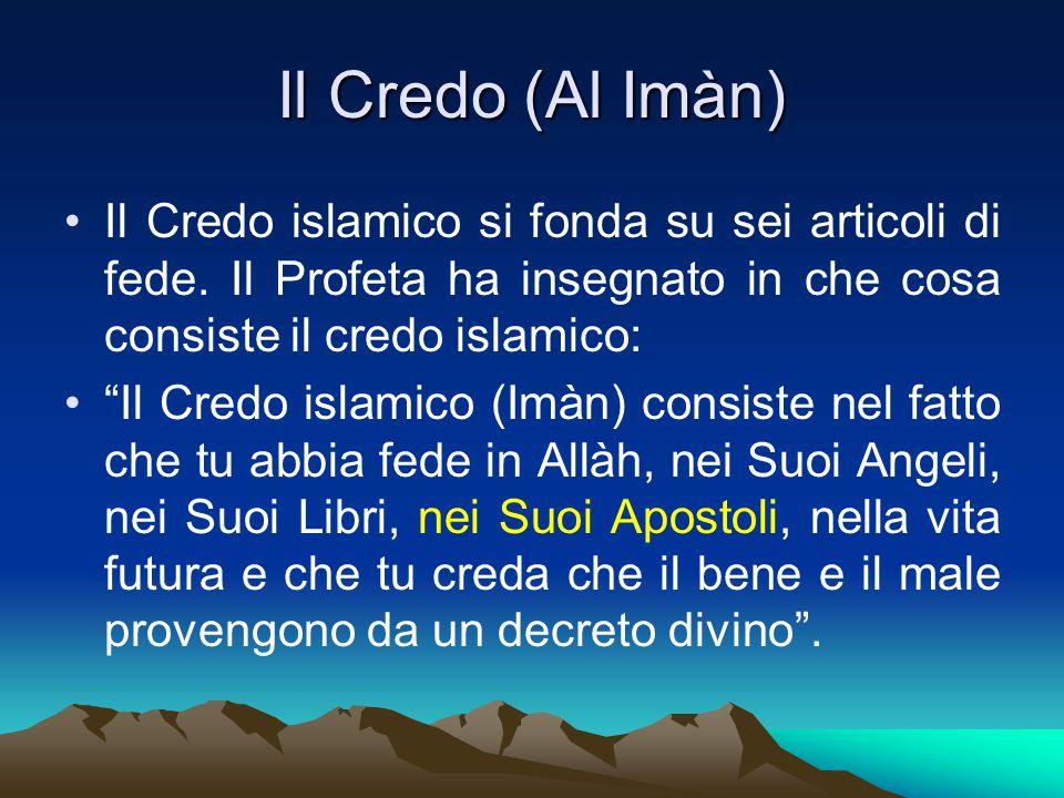 nei Suoi Apostoli … la religione di tutti i Messaggeri di Allàh, Apostoli e Profeti, fu l Islàm e tutti i Messaggeri di Allàh furono Musulmani.