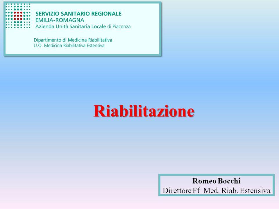 Riabilitazione Romeo Bocchi Direttore Ff Med. Riab. Estensiva
