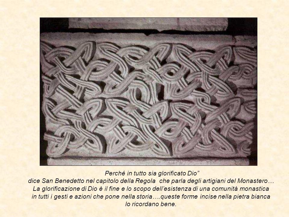 """""""Perché in tutto sia glorificato Dio"""" dice San Benedetto nel capitolo della Regola che parla degli artigiani del Monastero… La glorificazione di Dio è"""