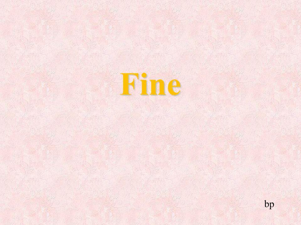 Fine bp