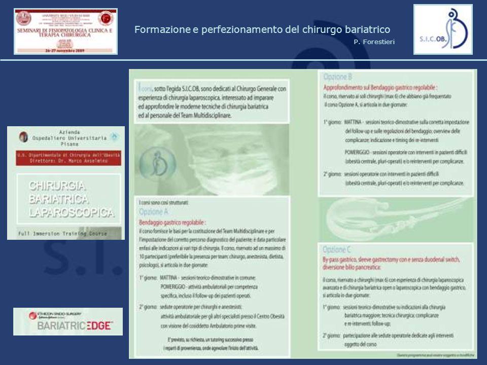 Formazione e perfezionamento del chirurgo bariatrico P. Forestieri