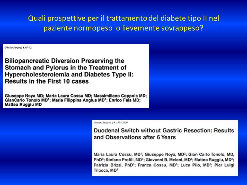Quali prospettive per il trattamento del diabete tipo II nel paziente normopeso o lievemente sovrappeso?