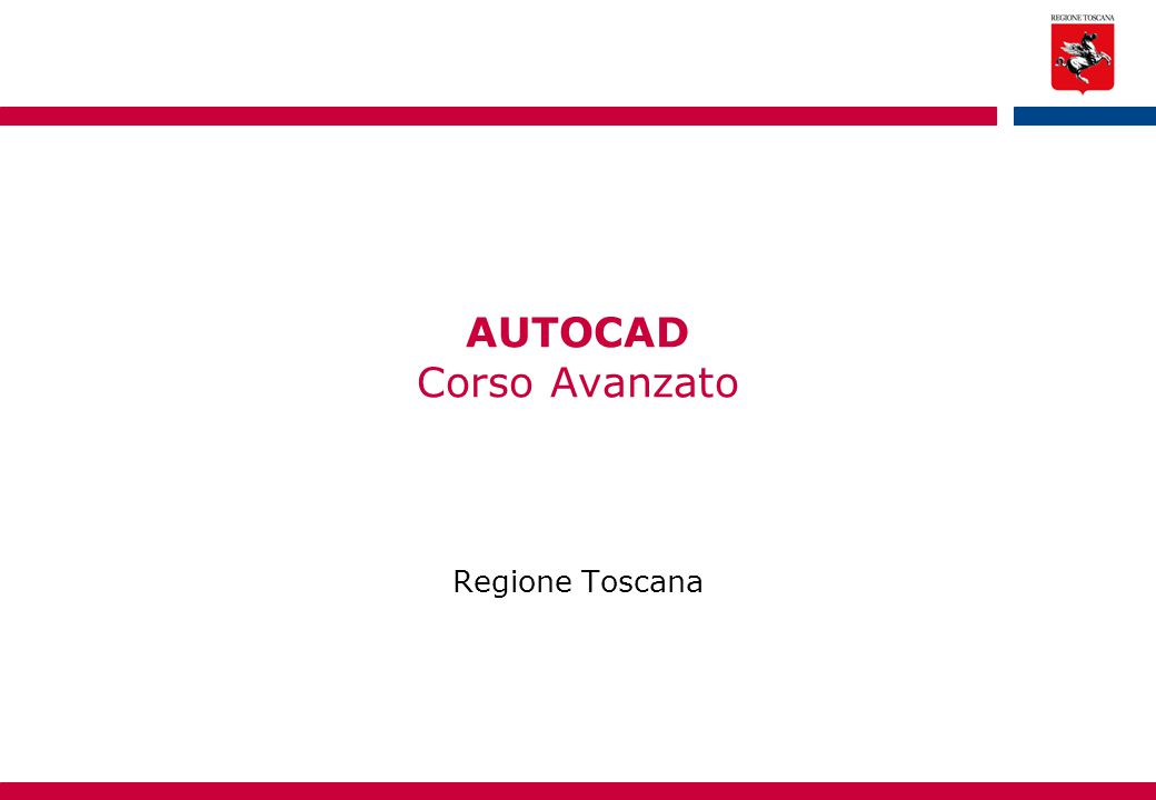 AUTOCAD Corso Avanzato Regione Toscana