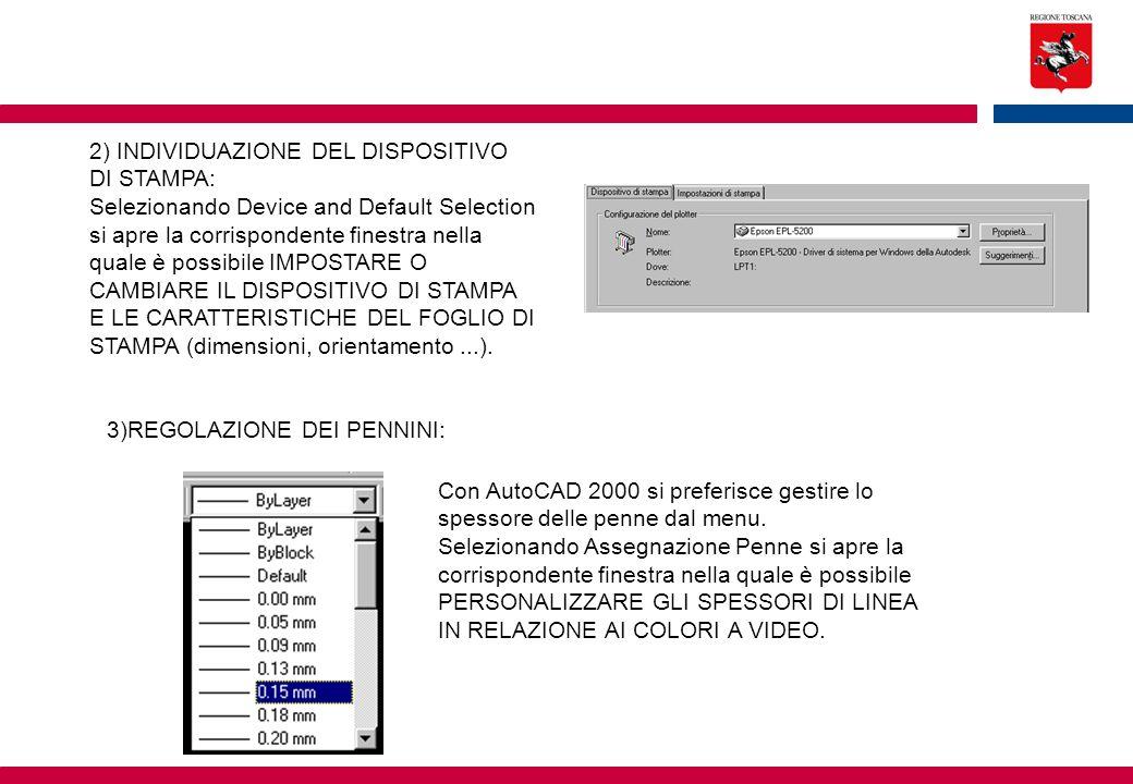 2) INDIVIDUAZIONE DEL DISPOSITIVO DI STAMPA: Selezionando Device and Default Selection si apre la corrispondente finestra nella quale è possibile IMPO