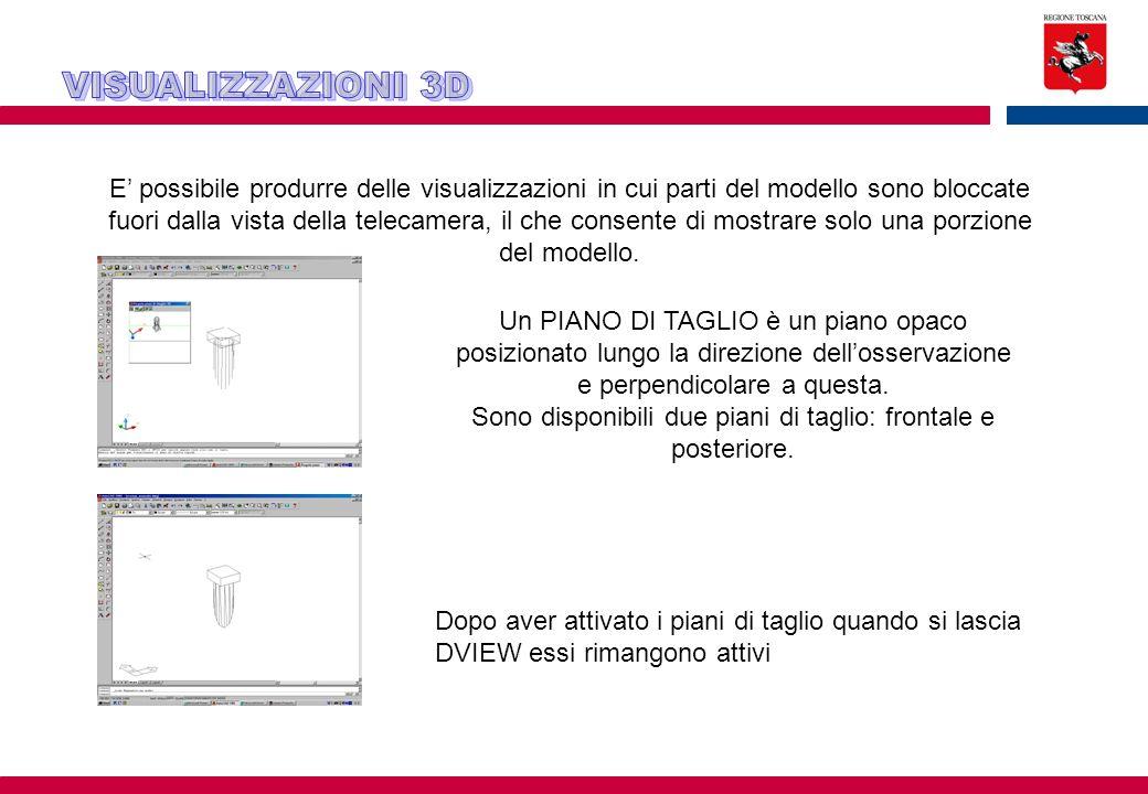 E' possibile produrre delle visualizzazioni in cui parti del modello sono bloccate fuori dalla vista della telecamera, il che consente di mostrare solo una porzione del modello.