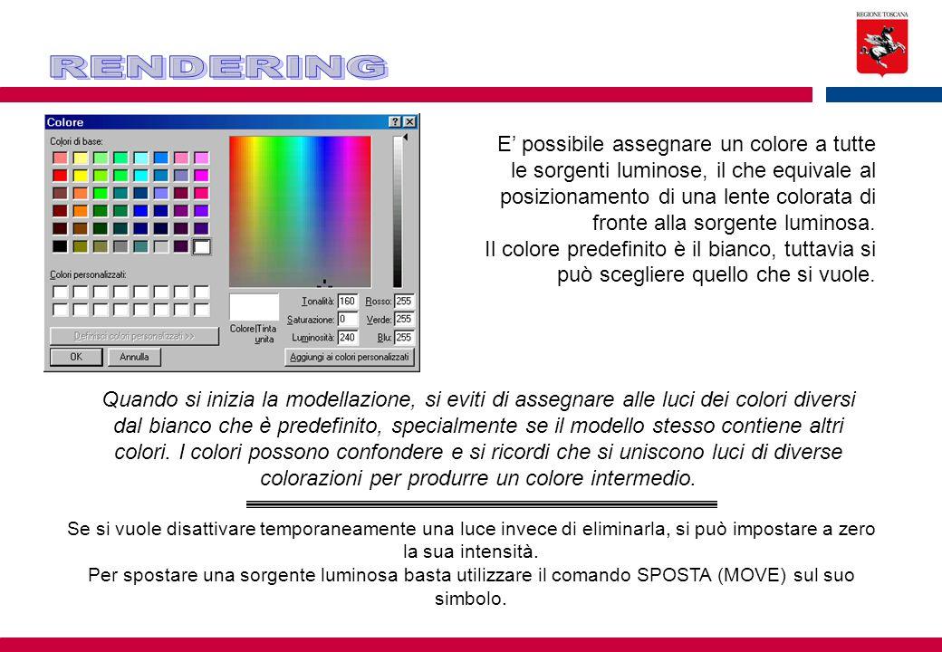 E' possibile assegnare un colore a tutte le sorgenti luminose, il che equivale al posizionamento di una lente colorata di fronte alla sorgente luminosa.
