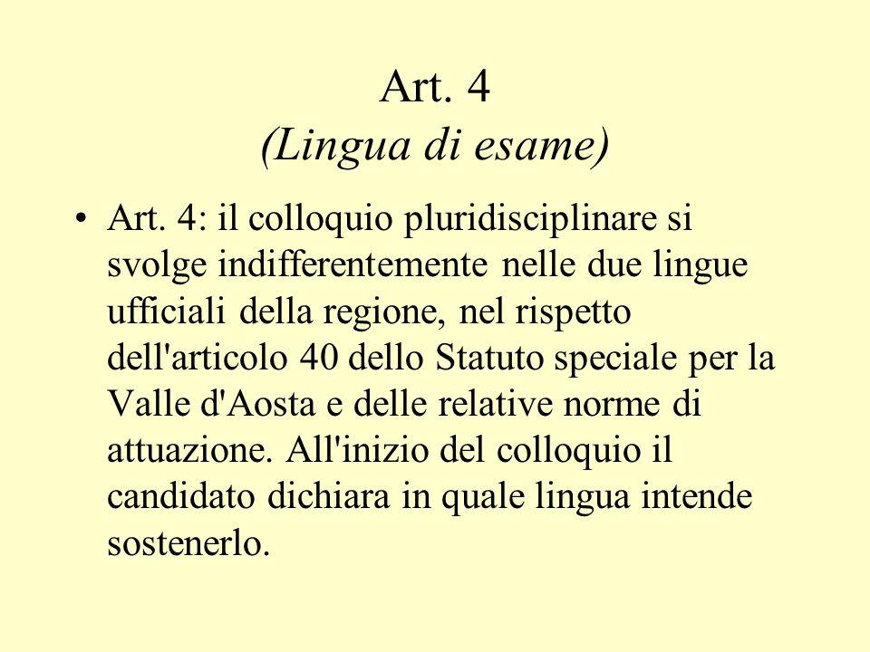 Art.4 (Lingua di esame) Art.