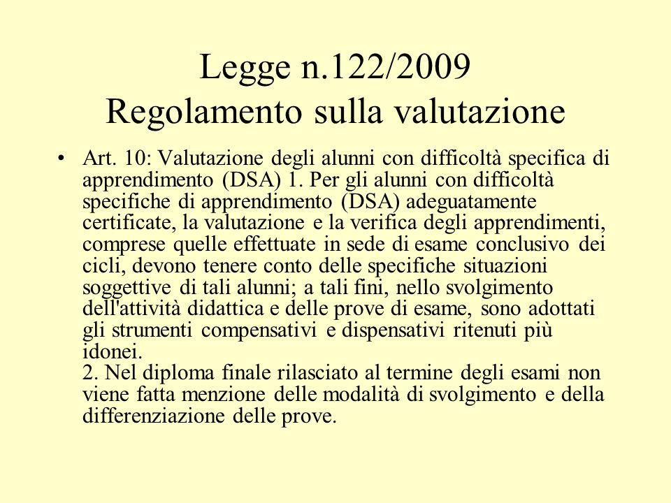Legge n.122/2009 Regolamento sulla valutazione Art.