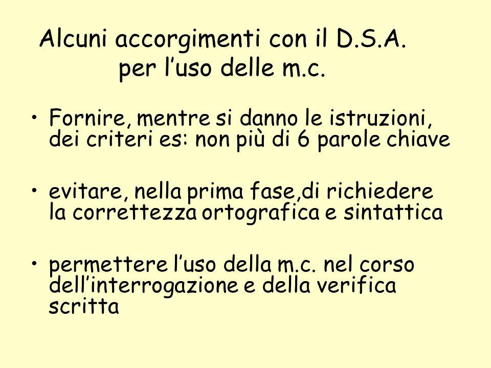 Alcuni accorgimenti con il D.S.A.per l'uso delle m.c.