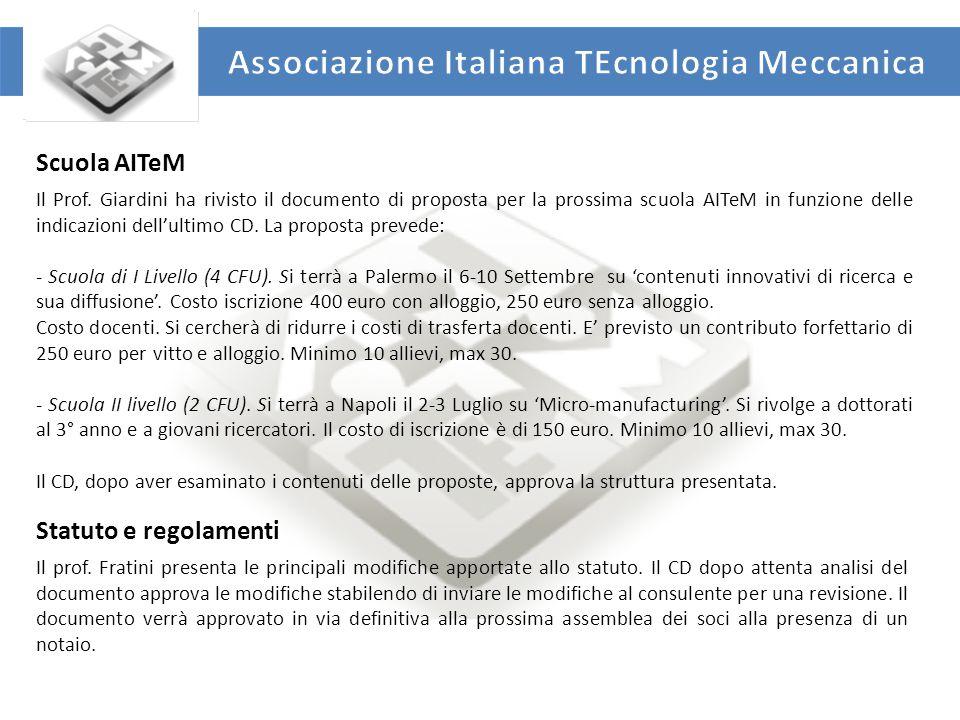 UNIVERSITA' DEGLI STUDI DI ROMA TOR VERGATA DIPARTIMENTO DI INGEGNERIA INDUSTRIALE Scuola AITeM Il Prof.