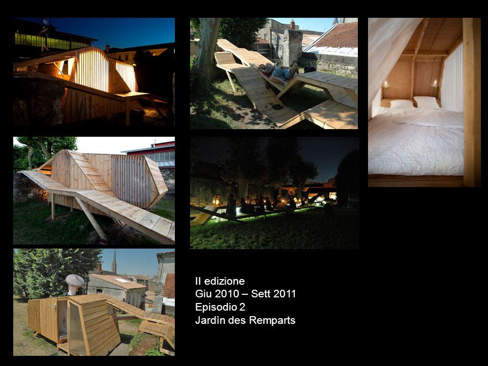 II edizione Giu 2010 – Sett 2011 Episodio 2 Jardìn des Remparts