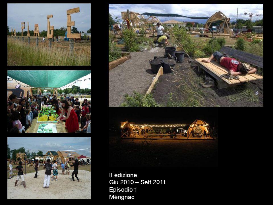 II edizione Giu 2010 – Sett 2011 Episodio 1 Mérignac