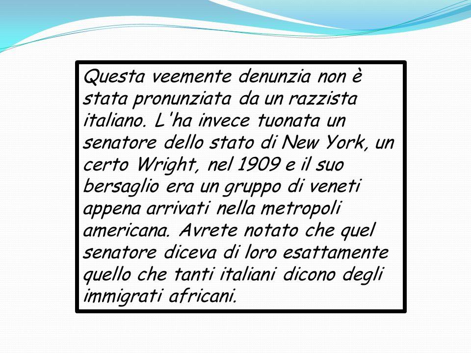 Questa veemente denunzia non è stata pronunziata da un razzista italiano.