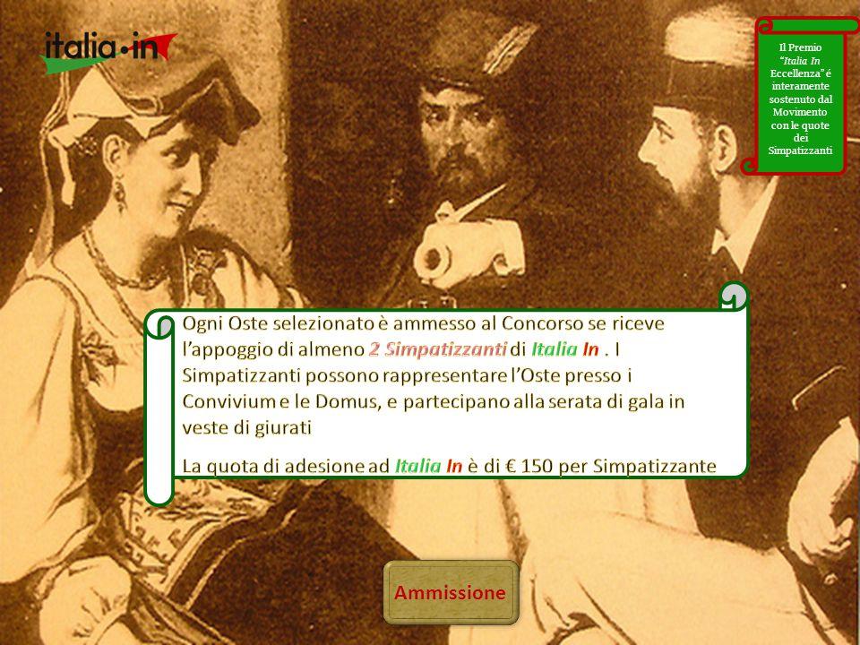 """Ammissione Il Premio """"Italia In Eccellenza"""" é interamente sostenuto dal Movimento con le quote dei Simpatizzanti"""