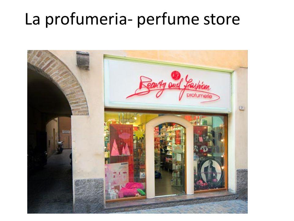 La profumeria- perfume store