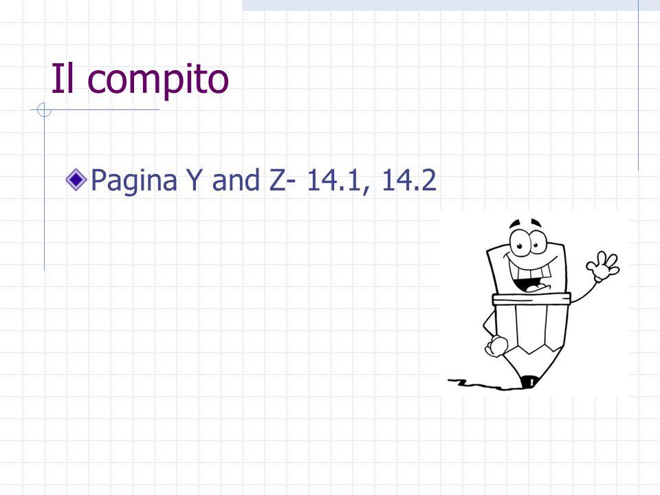 Pagina Y and Z- 14.1, 14.2 Il compito