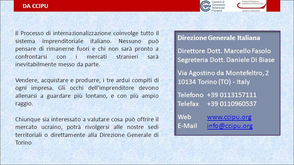 DA CCIPU Il Processo di internazionalizzazione coinvolge tutto il sistema imprenditoriale italiano. Nessuno può pensare di rimanerne fuori e chi non s
