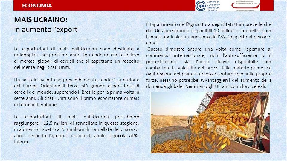 MAIS UCRAINO: in aumento l'export ____________________________________________ Le esportazioni di mais dall'Ucraina sono destinate a raddoppiare nel p