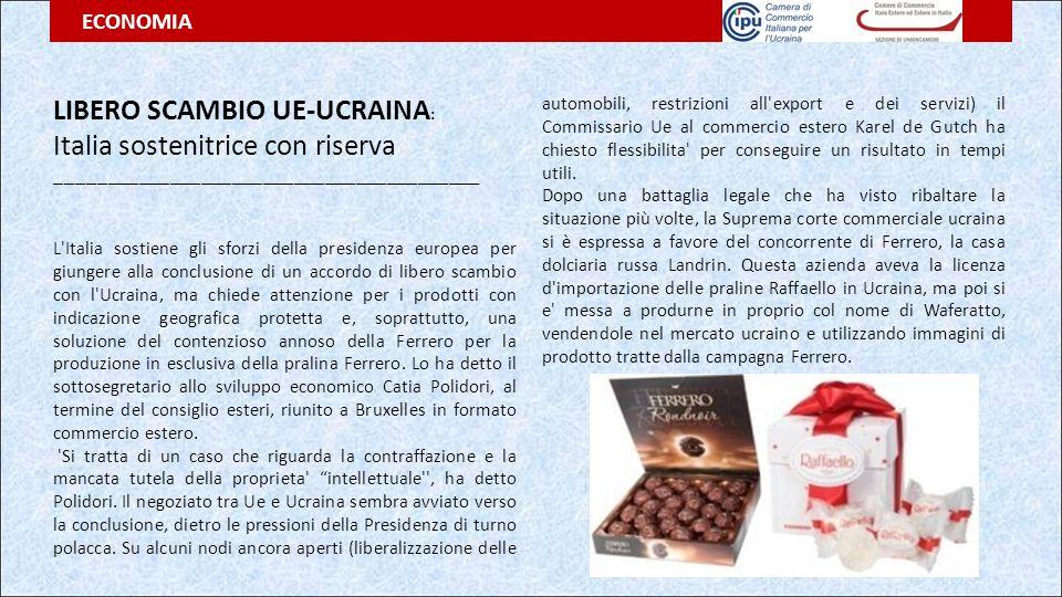 LIBERO SCAMBIO UE-UCRAINA : Italia sostenitrice con riserva _________________________________________ L'Italia sostiene gli sforzi della presidenza eu
