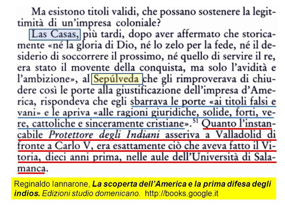 Reginaldo Iannarone, La scoperta dell'America e la prima difesa degli indios. Edizioni studio domenicano. http://books.google.it
