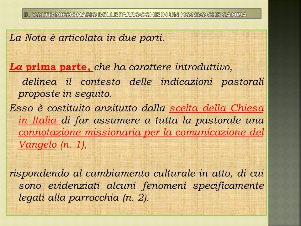 La Nota è articolata in due parti. La prima parte, che ha carattere introduttivo, delinea il contesto delle indicazioni pastorali proposte in seguito.
