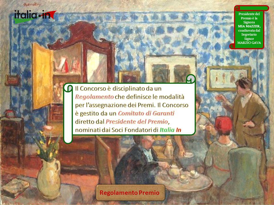 Regolamento Premio Presidente del Premio è la Signora MIA MAZZER, coadiuvata dal Segretario Signor MARZIO GAVA