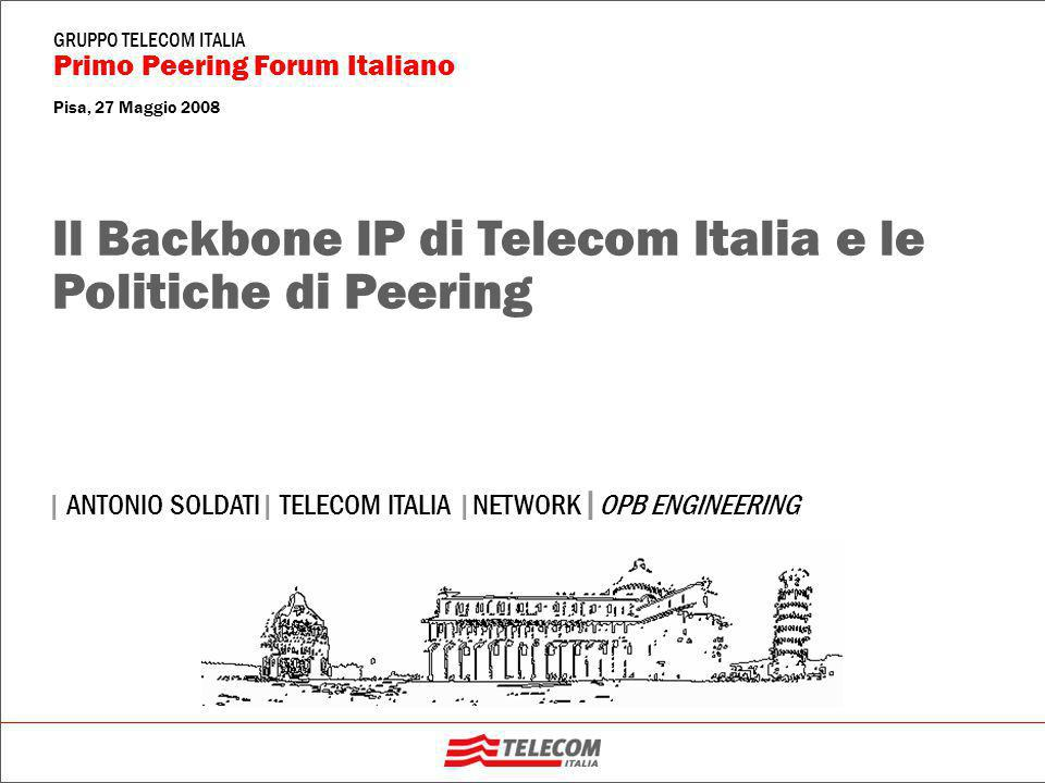 51 Il Backbone di Telecom Italia e le Politiche di Peering | ANTONIO SOLDATI | TELECOM ITALIA | NETWORK Primo Peering Forum Italiano GRUPPO TELECOM ITALIA Se un ISP-Peer di OPB è presente su più punti di peering (Peering Privati, MIX, NAMEX, TOPIX-NAP, TIX) dovranno essere impostate reciprocamente le priorità degli annunci in rete con le seguenti regole generali:  dovrà essere preferito sempre il Peering Privato (se questo è presente) rispetto a quello Pubblico (presso un NAP); potrà esserci generalmente un solo peering Privato (o più privati) + uno Pubblico con un generico ISP-Peer  come regola generale, un ISP-Peer avrà un peering Pubblico con OPB presso un unico NAP, possibilmente RM o MI; si valuterà (volta per volta) l'opportunità di gestire il peering su due punti di scambio (in funzione delle risorse disponibili presso i due NAP, sia di OPB che dell'ISP-Peer), a scopo di back-up  qualora OPB ed un ISP-Peer decidano di effettuare due peering Pubblici presso due strutture di NAP (p.e.