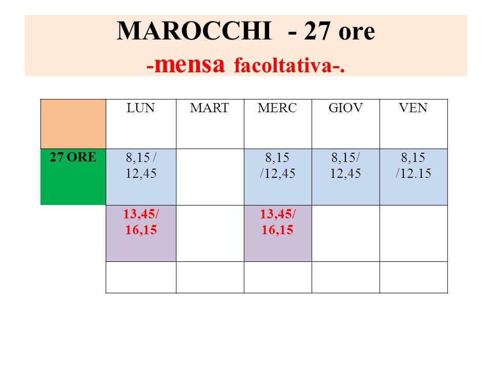 MAROCCHI - 27 ore - mensa facoltativa-.