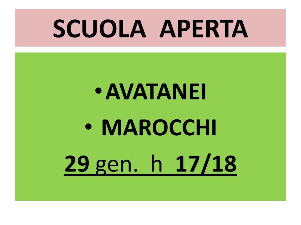 SCUOLA APERTA AVATANEI MAROCCHI 29 gen. h 17/18
