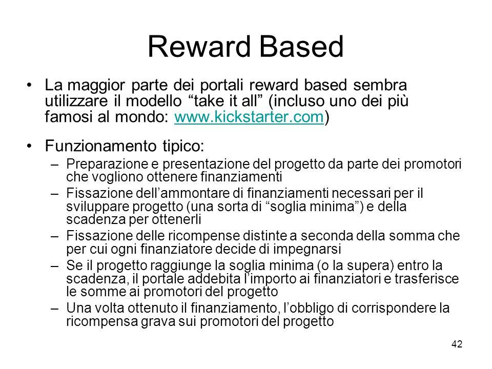 """42 Reward Based La maggior parte dei portali reward based sembra utilizzare il modello """"take it all"""" (incluso uno dei più famosi al mondo: www.kicksta"""