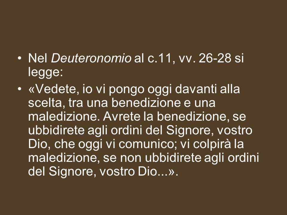 Nel Deuteronomio al c.11, vv.