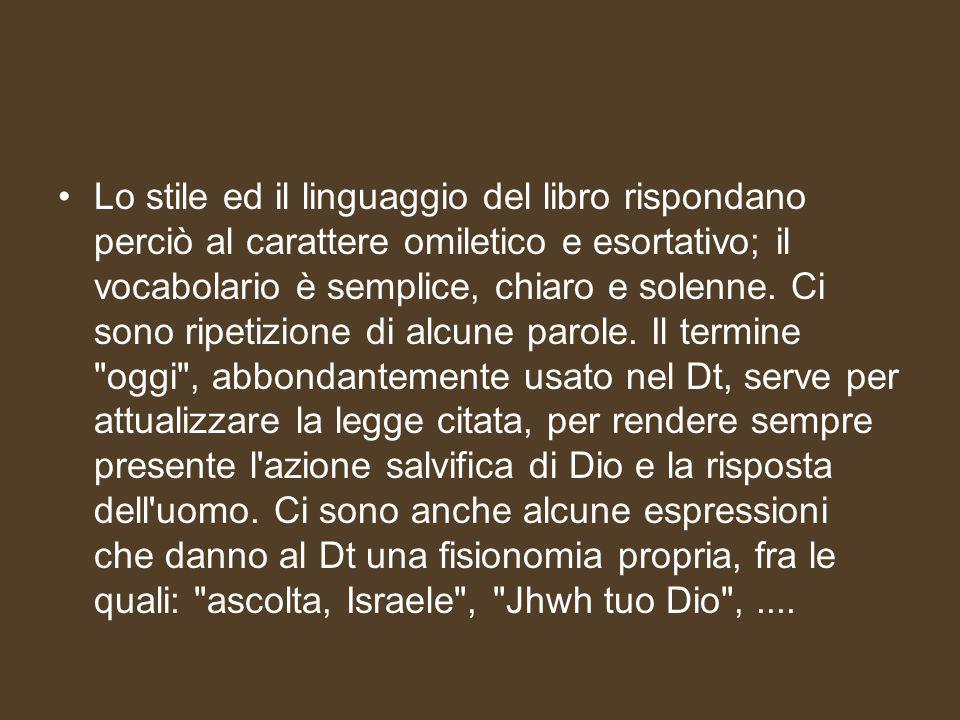 Lo stile ed il linguaggio del libro rispondano perciò al carattere omiletico e esortativo; il vocabolario è semplice, chiaro e solenne.