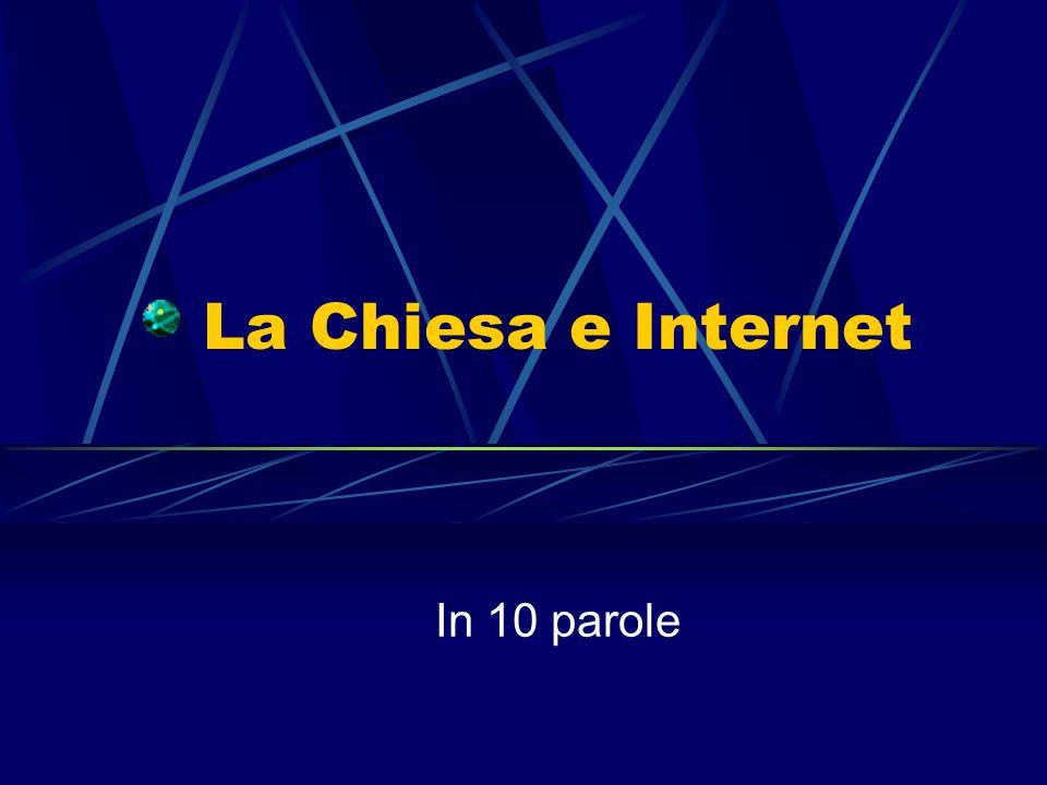 La Chiesa e Internet In 10 parole