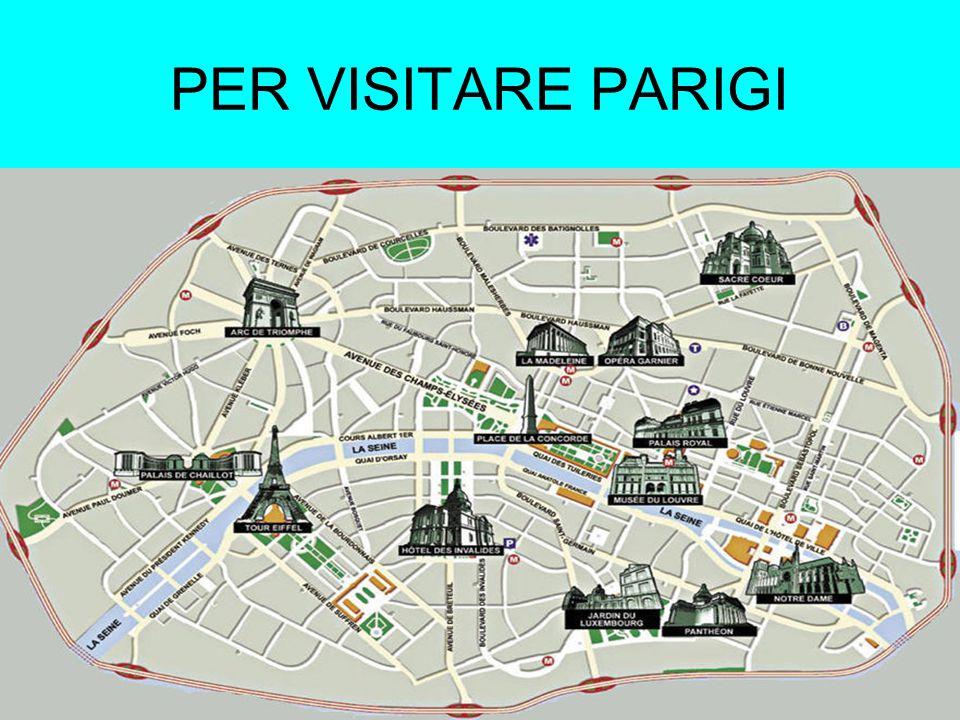 PER VISITARE PARIGI