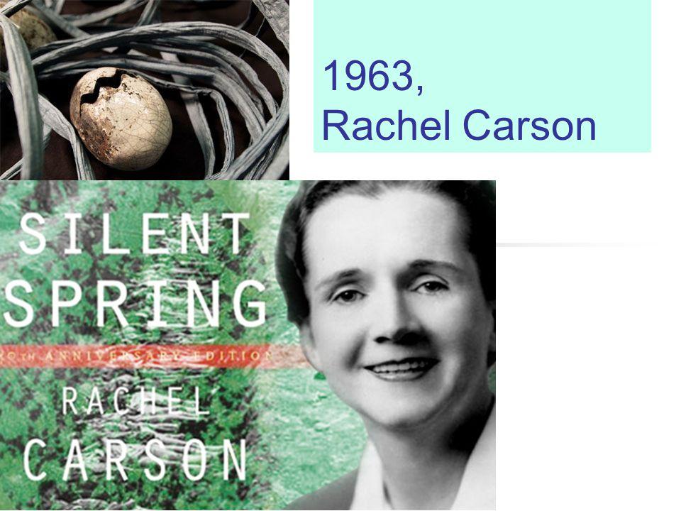 1963, Rachel Carson