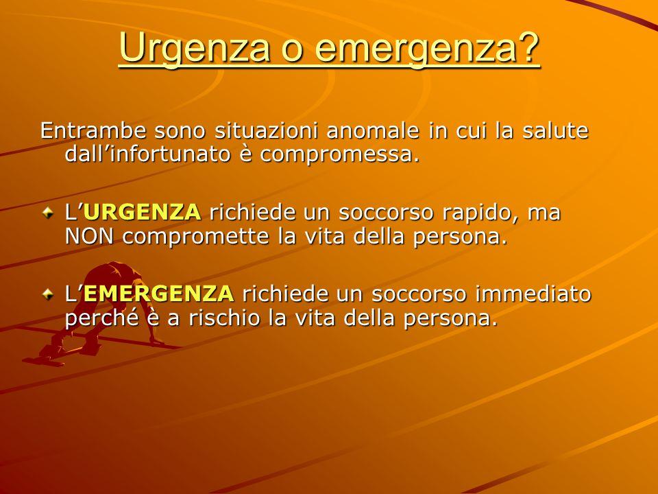 Urgenza o emergenza? Entrambe sono situazioni anomale in cui la salute dall'infortunato è compromessa. L'URGENZA richiede un soccorso rapido, ma NON c