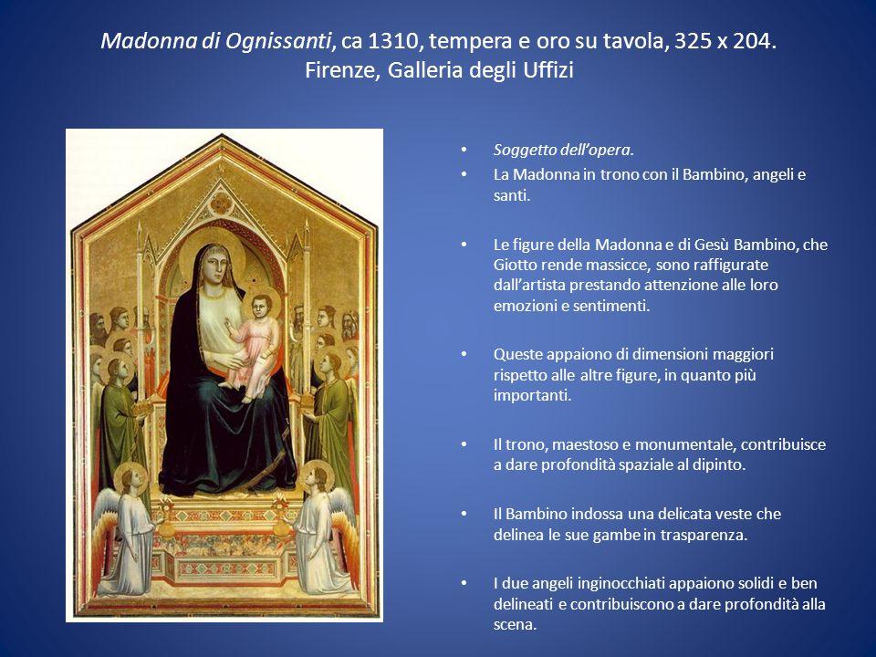 Madonna di Ognissanti, ca 1310, tempera e oro su tavola, 325 x 204. Firenze, Galleria degli Uffizi Soggetto dell'opera. La Madonna in trono con il Bam