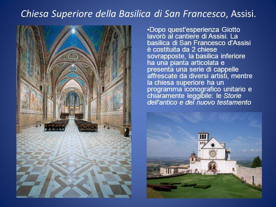 Chiesa Superiore della Basilica di San Francesco, Assisi. Dopo quest'esperienza Giotto lavorò al cantiere di Assisi. La basilica di San Francesco d'As