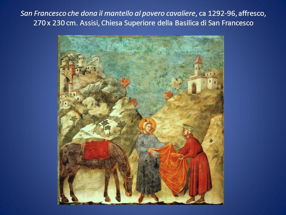 San Francesco che dona il mantello al povero cavaliere, ca 1292-96, affresco, 270 x 230 cm. Assisi, Chiesa Superiore della Basilica di San Francesco
