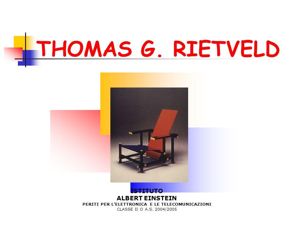 THOMAS G. RIETVELD ISTITUTO ALBERT EINSTEIN PERITI PER L'ELETTRONICA E LE TELECOMUNICAZIONI CLASSE II O A.S. 2004/2005