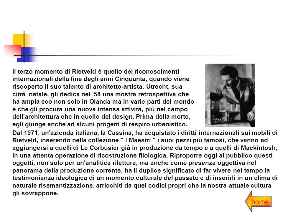Il terzo momento di Rietveld è quello dei riconoscimenti internazionali della fine degli anni Cinquanta, quando viene riscoperto il suo talento di arc
